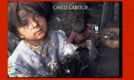 CHILD LABOUR...