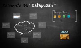 Copy of Kabanata 39: Katapusan