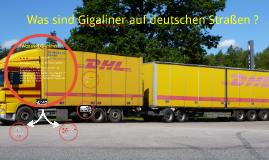 Was sind Gigaliner auf deutschen Strßen