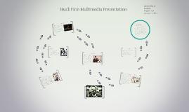 Copy of Huckleberry Finn Multimedia Presentation
