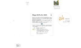 Mega Shifts in innovation 2020.