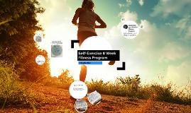 Self-Exercise 8 Week Fitness Program