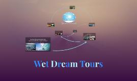 Wet Dream Tours