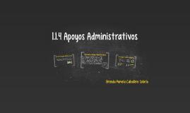 Copy of 1.1.4 Apoyos Administrativos