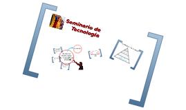 Entornos Personales de Aprendizaje (PLE). Seminario de Tecnología