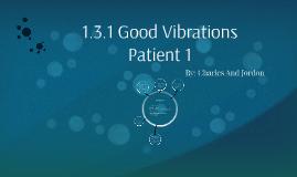 1.3.1 Good Vibrations