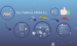 Copy of Eco Talleres ARMA S.L.