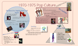 Early 1970's Pop Culture