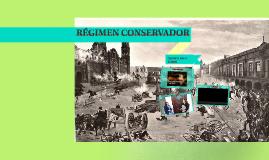 RÉGIMEN CONSERVADOR
