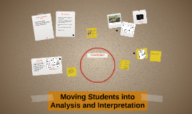 Copy of Moving Students into Analysis and Interpretation