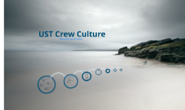 Copy of UST Crew Culture