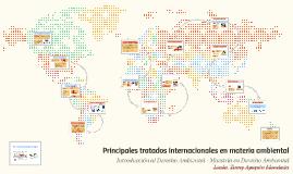 Principales tratados internacionales en materia ambiental