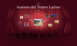 Autores del Teatro Latino
