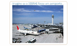 SEBRAE como Aviação