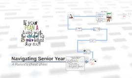 Navigating Senior Year A Parent's cheat sheet