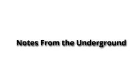 notes from underground presentation