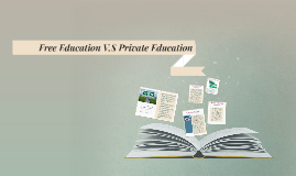 Free Education V.S Private education