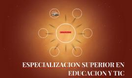ESPECIALIZACION DOCENTE EN EDCUACION Y TIC
