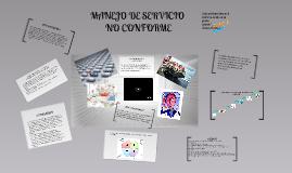 Copy of MANEJO DE SERVICIO NO CONFORME