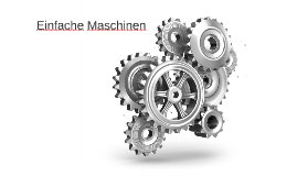 Einfache Maschinen