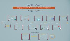 Origen de los Medios Electronicos Digitales