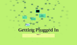 Getting Plugged In Part 1