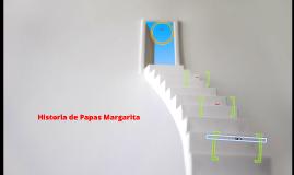 Historia de Papas Margarita