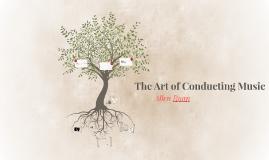 The Art of Conducting Music