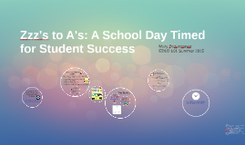 Zzzz's to A's: A School Day Focused on Student Success