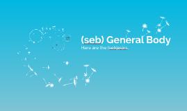 (seb) General Body