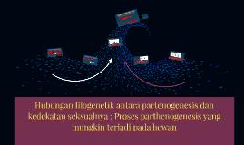 Hubungan filogenetik antara partenogenesis dan kedekatan sek