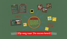 Copy of Op weg naar 21e eeuws leren