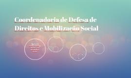 Coordenadoria de Defesa de Direitos e Mobilização Social