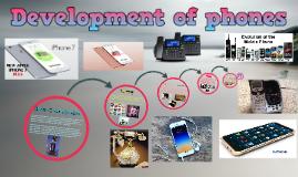 Development of phones