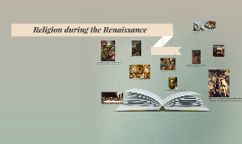 Religion during the Renaissance