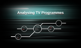 Analysing TV Programmes