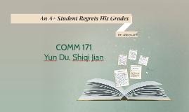 Copy of An A+ Student Regrets His Grades