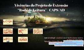 """Vivências do Projeto de Extensão """"Roda de Leitura"""""""