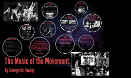 The Music of the Movement.