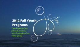 2012 Fall Youth Programs