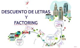 Copy of DESCUENTO DE LETRAS Y FACTORING