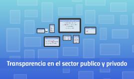 Transparencia sector público y privado