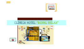 CLINICA HOTEL ROYAL RELAX