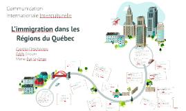L'immigration et les régions québécoises