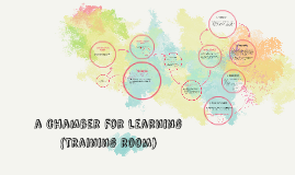 a chamber for learning