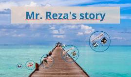 Mr. Reza's Story