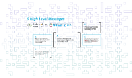 5 High Level Messages