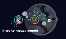 Intro to measurement