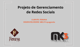 Proposta De Mídias Sociais para a Chocolates Ferana