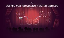 COSTEO POR ABSORCION Y COSTEO DIRECTO